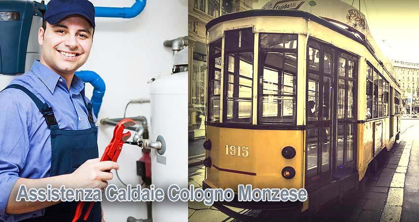 Assistenza caldaie Cologno Monzese Milano